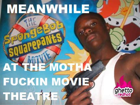 Ghetto Spongebob Memes - pin memes spongebob the gangs all here forever alone