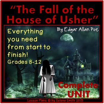 Fall Of The House Of Usher Lesson Plans The Fall Of The House Of Usher By Selena Smith Tpt