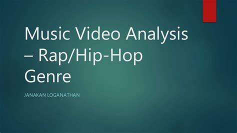 genre rap hip hop music video analysis rap hip hop genre