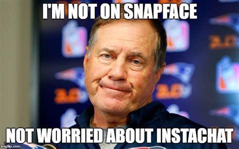 Bill Belichick Meme - snapface imgflip