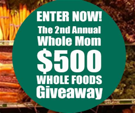 Whole Foods 250 Gift Card - facebook giveaway from whole mom 500 whole foods market gift card free sle freak