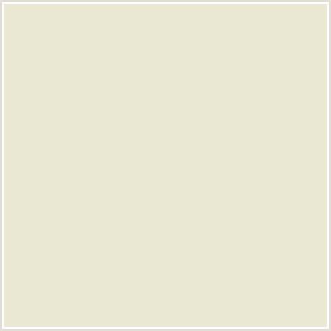 hex color white eae8d3 hex color rgb 234 232 211 white rock yellow