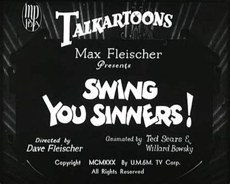 swing you sinners classic cartoons quot swing you sinners