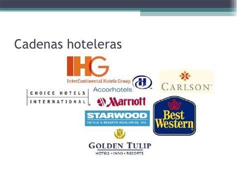 cadenas hoteles cadenas hoteleras