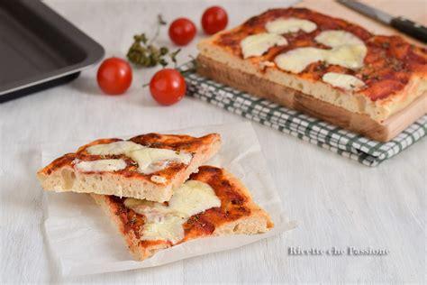 Pizza Veloce Fatta In Casa by Pizza In Teglia Pizza Al Taglio Veloce Fatta In Casa