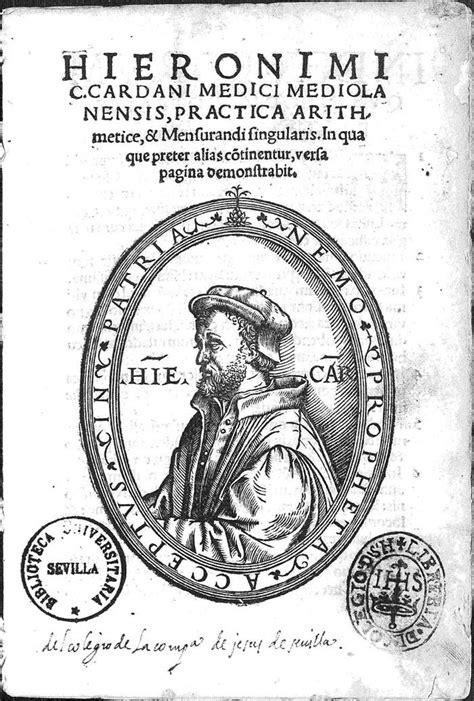 gerolamo cardano math mathematical treasures gerolamo cardano s practica