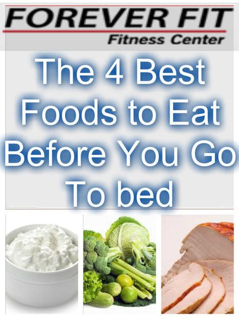 good foods to eat before bed the 4 best foods to eat before bed watertown
