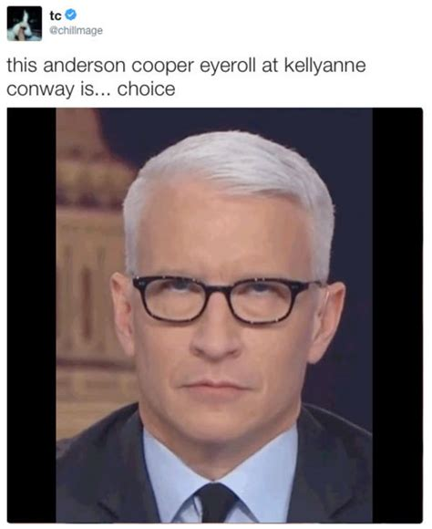 Anderson Cooper Meme - this anderson cooper eyeroll at kellyanne conway is