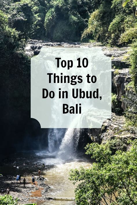 7 Interesting Things To Do In A Traffic Jam by Top 10 And Luxurious Things To Do In Ubud Bali Bali