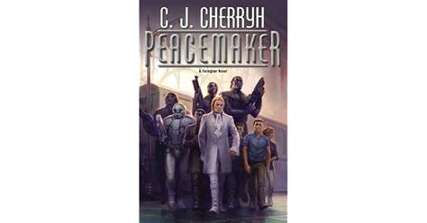 peacemaker foreigner 15 by c j cherryh reviews