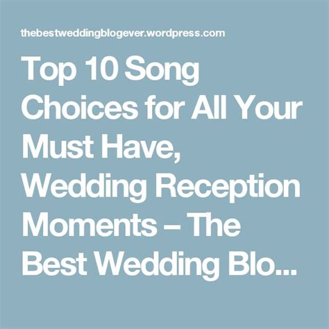 Wedding Song Choices by Best 25 Top 10 Wedding Songs Ideas On Top