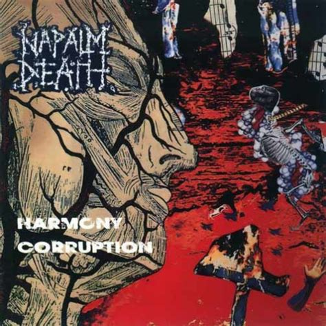 429214 napalm death kive corruption napalm death harmony corruption album de colectie