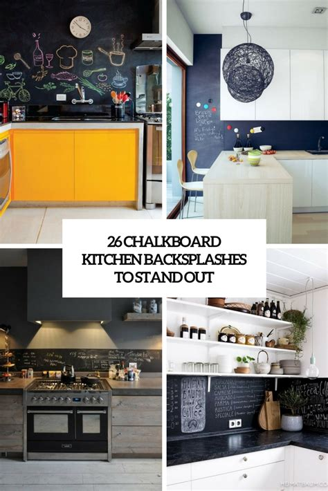 26 chalkboard kitchen backsplashes to stand out digsdigs