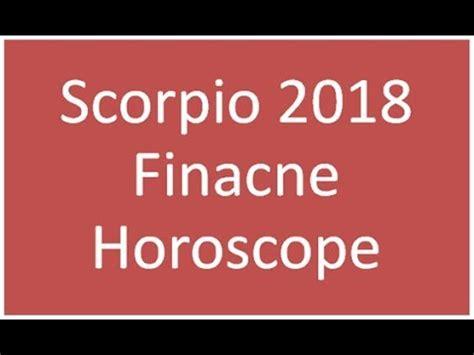 scorpio 2018 horoscope money investment finance stock