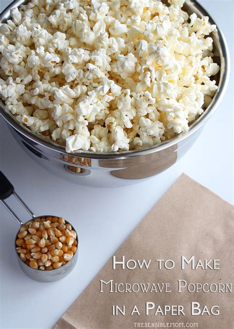 How To Make Microwave Popcorn In A Paper Bag - how to make microwave popcorn in a paper bag recipe