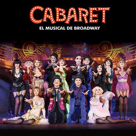 imagenes teatro musical cabaret o musical de broadway como nunca antes o viches