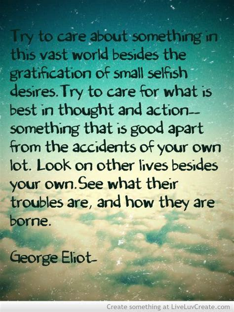 george eliot oh the comfort george eliot quote quot truy to care about something in this
