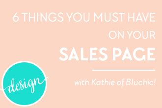 things you must have 6 things you must have on your sales page design your