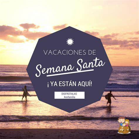 imagenes vacaciones de semana santa semana santa en la costa blanca 4 propuestas para una