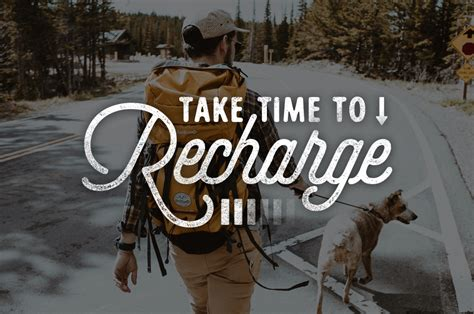 A Time To Recharge by Take Time To Recharge Oblique Design