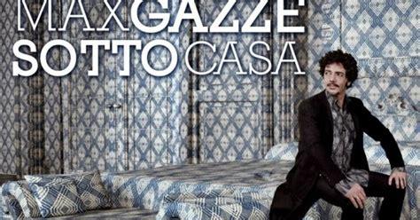 canzone sotto casa max gazz 232 sotto casa tracklist testi