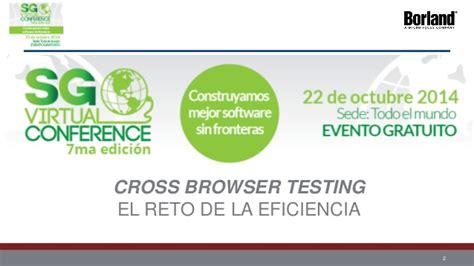 el reto de la cross browser testing el reto de la eficiencia
