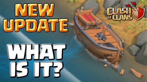 in clash of clans what is the boat for clash of clans new update what is the boat youtube