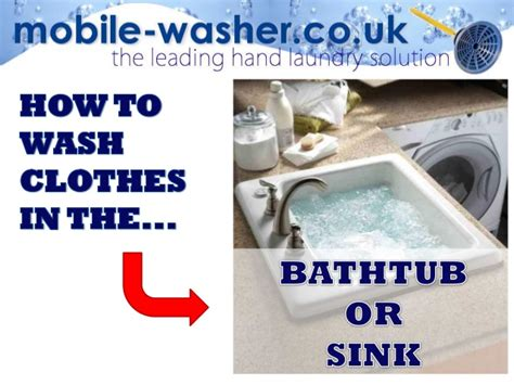 how to wash clothes in the bathtub or sink