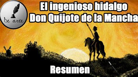 el ingenioso hidalgo don 849740064x el ingenioso hidalgo don quijote de la mancha resumen youtube