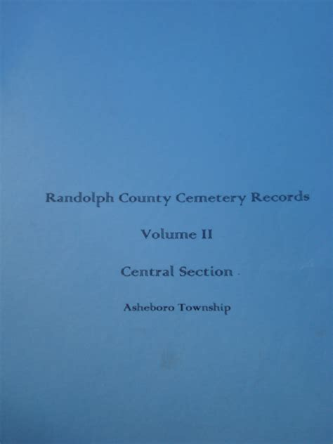Randolph County Records Randolph County Cemetery Records Volume 2 Central Section