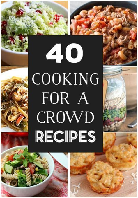 1000 ideas about feeding a crowd on cooking - Dishes For A Crowd Recipes