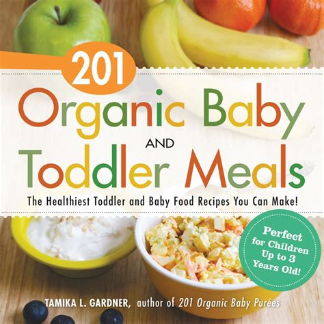baby foods organic baby foods books 201 organic baby and toddler meals softarchive