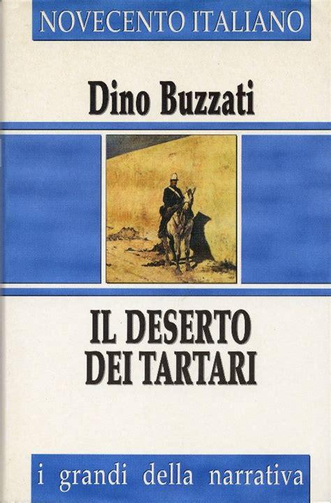 il deserto dei tartari b00aoe1fdi il deserto dei tartari 171 il tempo di leggere