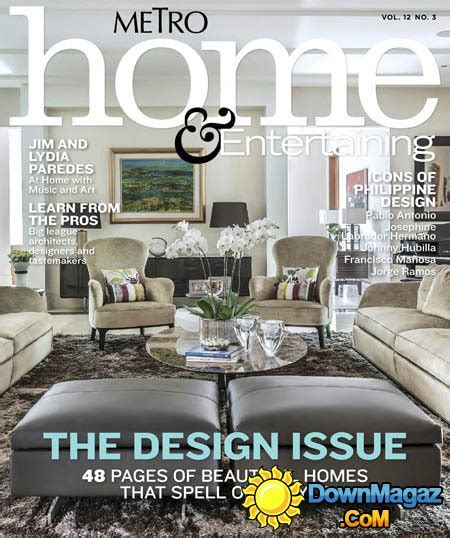 home design magazine philippines metro home entertaining philippines vol 12 no 3