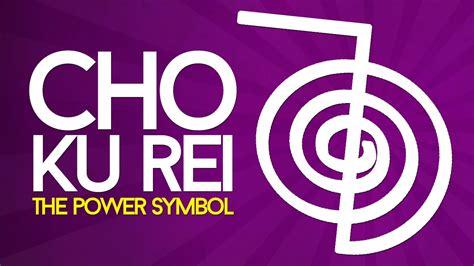 reiki symbols explained cho  rei  power symbol