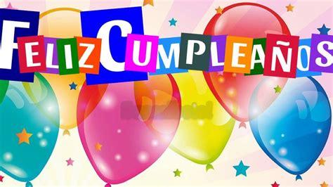 imagenes de feliz a241o 161 feliz cumplea 209 os para ti felicitaci 243 n de cumplea 241 os