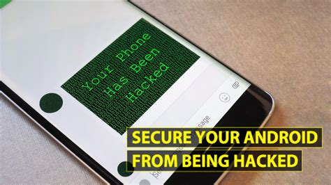 android secure how to secure your android device from being hacked