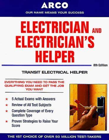 Helper Electrician by Electrician Electrician S Helper 8e Electrician And Electrician S Helper By Arco Paperback