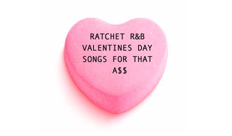 20 ratchet r b s day songs for that a page