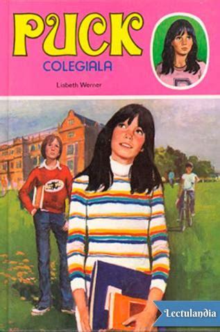 puck colegiala puck colegiala lisbeth werner descargar epub y pdf gratis lectulandia