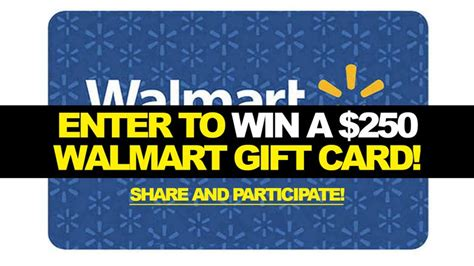 Enter To Win Walmart Gift Card - enter to win a 250 walmart gift card