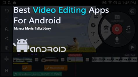 editing apps for android top 15 best editing apps for android