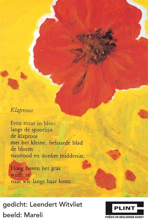 gedicht toon hermans bloem klaproos geurende gedichten en spreuken pinterest