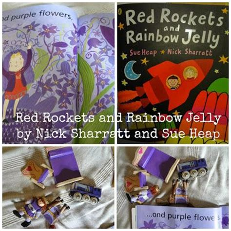 red rockets and rainbow red rockets and rainbow jelly by nick sharratt and sue heap blog post about the story with