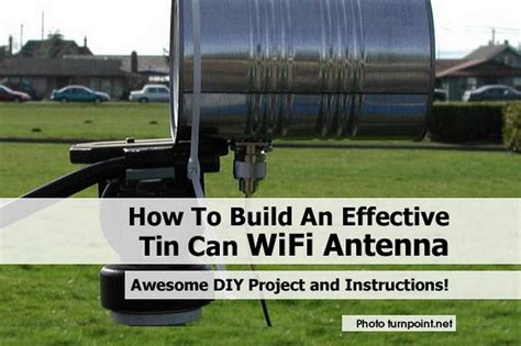 how to build an effective tin wifi antenna