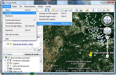 guardar imagenes hd google earth como capturar una imagen desde google earth subir una