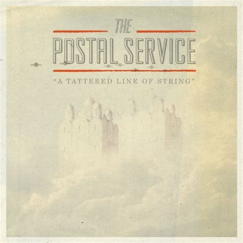 new year song line listen to the postal service s new song a tattered line