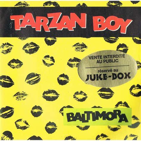 baltimora tarzan boy tarzan boy by baltimora sp with lerayonvert ref 116282350