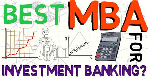 Best Mba To Get Into Investment Banking by What Is The Best Mba For Investment Banking