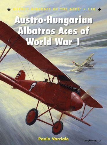 libro hungarian aces of world austro hungarian albatros aces of world war 1 aircraft of the aces avaxhome